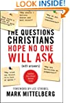The Questions Christians Hope No One...