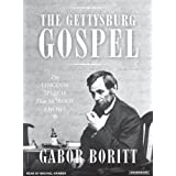 "The Gettysburg Gospel: The Lincoln Speech That Nobody Knowsvon ""Gabor Boritt"""