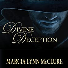 Divine Deception Audiobook by Marcia Lynn McClure Narrated by Marcia Lynn McClure