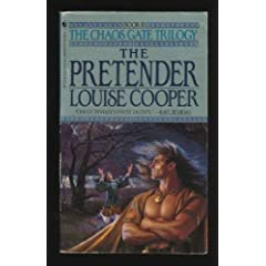 The Pretender (The Chaos Gate Trilogy, Book 2) by Louise Cooper