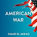 American War Audiobook by Omar El Akkad Narrated by Dion Graham