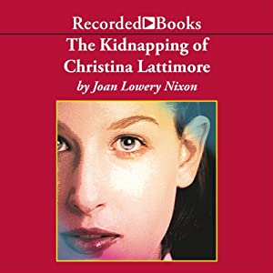 The Kidnapping of Christina Lattimore Audiobook