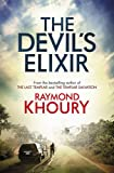 Cover of The Devil's Elixir by Raymond Khoury 1409114058