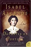 Daughter of Fortune: A Novel (P.S.) (0061120251) by Isabel Allende
