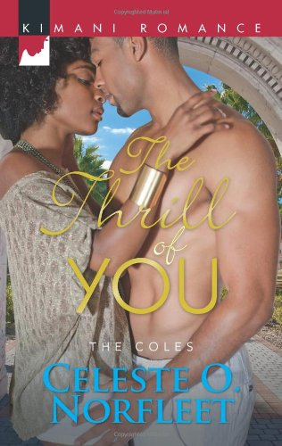 Image of The Thrill of You (Harlequin Kimani Romance\The Coles)