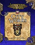 Legends & Lairs: City Works