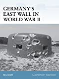 img - for Germany's East Wall in World War II (Fortress) book / textbook / text book