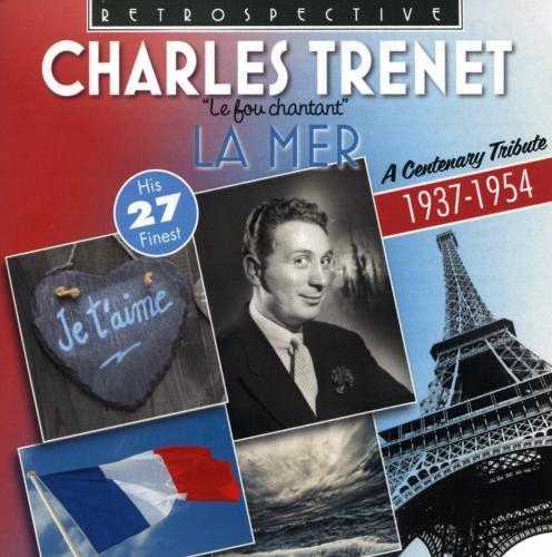 Charles Trenet - La Mer - His 27 Finest - Zortam Music