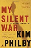 img - for My Silent War: The Autobiography of a Spy by Kim Philby, Phillip Knightly, Graham Greene (2002) Paperback book / textbook / text book