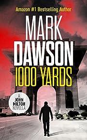 1000 Yards - A John Milton Short Story (John Milton Series)