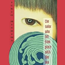 The Sailor Who Fell From Grace With the Sea (       UNABRIDGED) by Yukio Mishima Narrated by Brian Nishii