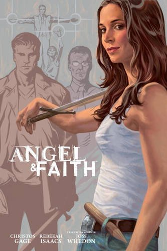 Angel And Faith Season 9 Library Ed 3 (Angel & Faith Vol 3)