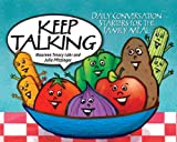 img - for Keep Talking: Daily Conversation Starters for the Family Meal book / textbook / text book