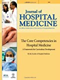 img - for The Core Competencies in Hospital Medicine: A Framework for Curriculum Development by the Society of Hospital Medicine book / textbook / text book
