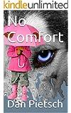 No Comfort