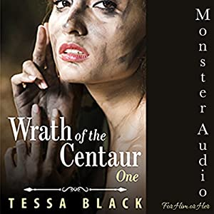 The Wrath of the Centaur Audiobook