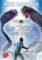 Kane Chronicles - Tome 2 - Le trône de feu