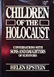 img - for Children of the Holocaust: conversations with sons and daughters of survivors book / textbook / text book