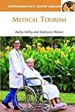 img - for Medical Tourism: A Reference Handbook (Contemporary World Issues) by Watson, Stephanie, Stolley, Kathy (2012) Hardcover book / textbook / text book