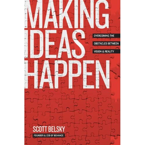 Scott Belsky Making Ideas Happen