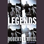 Legends: A Novel of Dissimulation | Robert Littell
