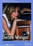 echange, troc Searching for Debra Winger