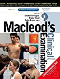 Macleod's Clinical Examination IE 12/e (0443068453) by Graham Douglas Fiona Nicol Colin Robertson