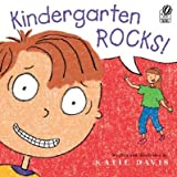 Kindergarten Rocks! [KINDERGARTEN ROCKS -OS]