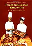 img - for Doughs, Batters, and Meringues (French Professional Pastry Series) book / textbook / text book