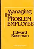 img - for Managing the Problem Employee book / textbook / text book