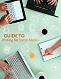 img - for Guide to Writing for Social Media book / textbook / text book