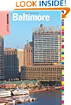 Insiders' Guide® to Baltimore, 6th