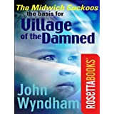 The Midwich Cuckoos (RosettaBooks into Film)by John Wyndham