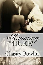The Haunting of a Duke (Dark Regency Book 1)