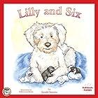 Lilly and Six: Jack, Lilly and Friends, Book 2 Hörbuch von Gerald Smythe Gesprochen von:  Studio 78 Audio Solutions