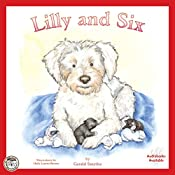 Lilly and Six: Jack, Lilly and Friends, Book 2 | Gerald Smythe