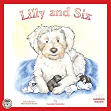 Lilly and Six: Jack, Lilly and Friends, Book 2 | Livre audio Auteur(s) : Gerald Smythe Narrateur(s) :  Studio 78 Audio Solutions