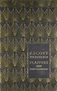 Flappers and Philosophers: The Collected Short Stories of F. Scott Fitzgerald. by F. Scott Fitzgerald, F. Scott (Francis Scott) Fitzgerald cover image