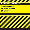 The Merchant of Venice: CliffsNotes Audiobook by Waldo F. McNeir, Ph.D. Narrated by Luke Daniels