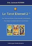LE TAROT ETERNEL 2 - VERSION JUILLET 2015