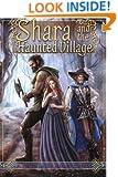 Shara and the Haunted village (Bryanae Series) (Volume 1)