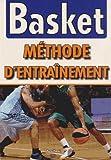 Basket : Méthode d'entraînement...