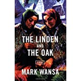 The Linden and the Oak ~ Mark Wansa