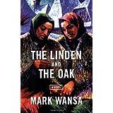 The Linden and the Oak ~ Mark Wansa