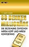 So denken Millionäre: Die Beziehung zwischen Ihrem Kopf und Ihrem Kontostand title=