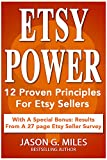 Etsy Power: 12 Proven Principles For Etsy Sellers