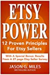 Etsy Power: 12 Proven Principles For...