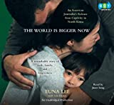 The World Is Bigger Now (Unabridged Audio CDs)