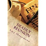 Deadly Reunion ~ Amy Manemann