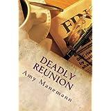 Deadly Reunion ~ Amy Manemann